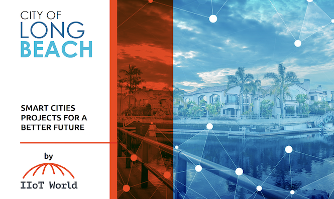 Long Beach Technology For An Improved Quality Of Life For Its Citizens