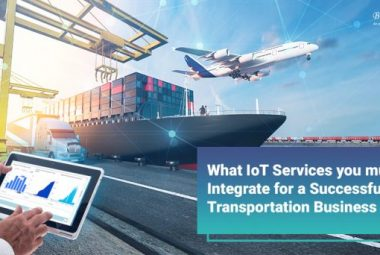 What IoT Services you must Integrate for a Successful Transportation Business