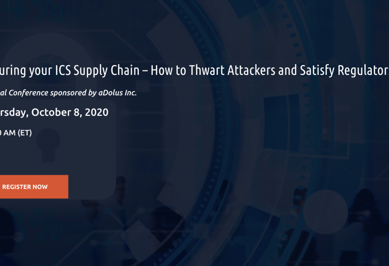 Securing your ICS Supply Chain – How to Thwart Attackers and Satisfy Regulators
